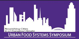 Urban Food Systems Symposium